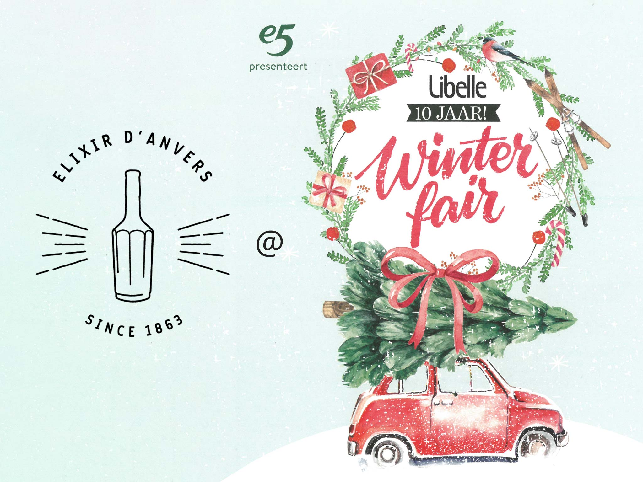 Elixir d'Anvers @ Libelle Winterfair 2019